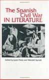 The Spanish Civil War in Literature, , 0896721965