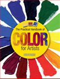 The Practical Handbook of Color for Artists, Parramon Editorial Team, 1438001967