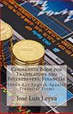 Companion Book for Translators and Interpreters: Financial, José Leyva, 1493521969