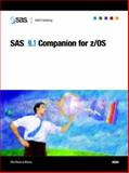 SAS 9. 1 Companion for Z/OS, SAS Publishing, 1590471962
