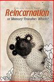 Reincarnation or Memory Transfer - Which?, Abolade Nkosi Tayo, 1426971966