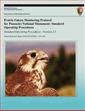Prairie Falcon Monitoring Protocol for Pinnacles National Monument: Standard Operating Procedures, Gavin Emmons and Marcus Koenen, 1490301968