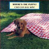 Where's the Puppy? (Vietnamese/English), Cheryl Christian, 1595721967