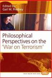 Philosophical Perspectives on the War on Terrorism ., , 9042021969