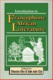 Introduction to Francophone African Literature : A Collection of Essays, , 9780291962