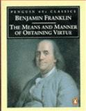 Means and Manners of Obtaining, Benjamin Franklin, 0146001974
