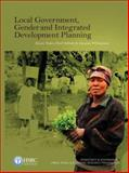 Local Government, Gender and Integrated Development Planning, Todes, Alison and Sithole, Pearl, 0796921970