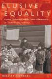 Elusive Equality : Gender, Citizenship, and the Limits of Democracy in Czechoslovokia, 1918-1950, Feinberg, Melissa, 0822961970