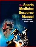 The Sports Medicine Resource Manual, Seidenberg, Peter H. and Beutler, Anthony I., 1416031979