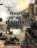 Guerras de Drones, Antonio de Chencha, 1491041978