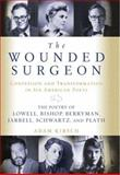 The Wounded Surgeon, Adam Kirsch, 0393051978