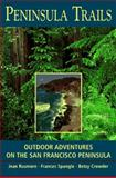 Peninsula Trails, Jean Rusmore and Frances Spangle, 0899971970