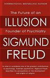 The Future of an Illusion, Sigmund Freud, 1453891978