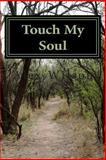 Touch My Soul, Alex Wilson, 1466451971