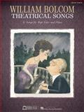 William Bolcom - Theatrical Songs, , 1476801975