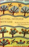 Getting Involved with God, Ellen F. Davis, 1561011975