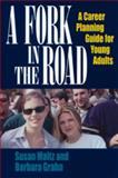 A Fork in the Road, Susan Maltz and Barbara Grahn, 1570231974