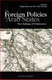 The Foreign Policies of Arab States : The Challenge of Globalization, Korany, Bahgat and Dessouki, Ali E. Hillal, 9774161971