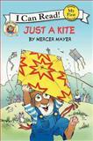 Just a Kite, Mercer Mayer, 0062071971