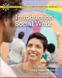 Introduction to Social Work, Farley, O. William and Smith, Larry Lorenzo, 0205001971