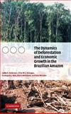 The Dynamics of Deforestation and Economic Growth in the Brazilian Amazon, Andersen, Lykke E. and Granger, Clive W. J., 052181197X