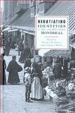 Negotiating Identities in 19th and 20th Century Montreal, , 0774811978