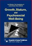 Growth, Stature, and Psychosocial Well-Being, Eiholzer, Urs and Haverkamp, Fritz, 0889371970