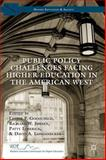 Public Policy Challenges Facing Higher Education in the American West, , 1137381973