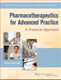 Pharmacotherapeutics for Advanced Practice, Arcangelo, Virginia Poole and Peterson, Andrew M., 1451111975