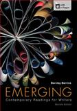 Emerging : Contemporary Readings for Writers, Barrios, Barclay, 1457601974