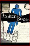 Broken Bones, Isaac Baker, 1496141970