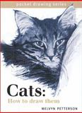 Cats, How to Draw Them, Melvyn Petterson, 1581801971