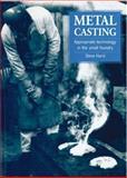 Metal Casting, Steve Hurst, 1853391972