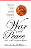 War and Peace in the 20th Century and Beyond : Proceedings fo the Nobel Centennial Symposium, , 981238197X