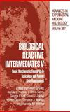 Biological Reactive Intermediates V : Basic Mechanistic Research in Toxicology and Human Risk Assessment, , 0306451972