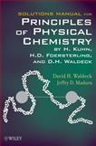Principles of Physical Chemistry, Waldeck, David H. and Foersterling, H. D., 0470561971