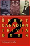 The Great Canadian Trivia, Mark Kearney and Randy Ray, 0888821972