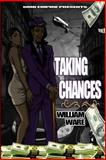 Taking Chances by William Ware, william ware, 1497361974