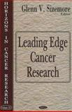 Leading Edge Cancer Research, Sizemore, Glenn V., 1600211976