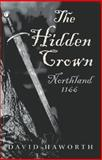 The Hidden Crown, David Haworth, 1782791973