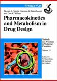 Pharmacokinetics and Metabolism in Drug Design, Smith, Dennis A. and van de Waterbeemd, Han, 3527301976