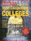 Barron's Guide to the Most Competitive Colleges, , 0764131974