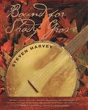 Bound for Shady Grove, Steven Harvey, 0820321974