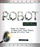Robot Haiku, Ray Salemi, 1440511977