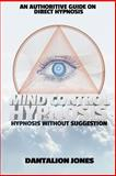 Mind Control Hypnosis, Dantalion Jones, 1500141976
