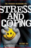 The Praeger Handbook on Stress and Coping 1st Edition