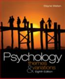 Psychology : Themes and Variations, Weiten, 0495601977