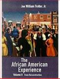 From Reconstruction : The African American Experience, Trotter, Joe William, Jr., 0618071970