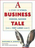 A Business Tale, Marianne M. Jennings, 0814471978