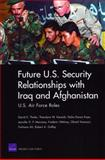 Future U. S. Security Relationships with Iraq and Afghanistan, David E. Thaler and Theodore W. Karasik, 0833041975